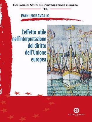 Immagine di 16 - L'effetto utile nell'interpretazione del diritto dell'Unione europea