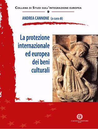 Immagine di 09 - La protezione internazionale ed europea dei beni culturali
