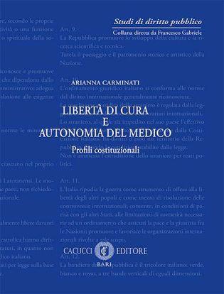Immagine di 6 - Liberta' di cura e autonomia del medico.