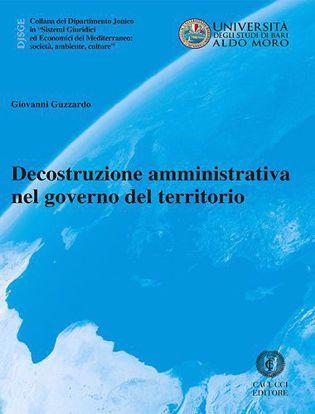 Immagine di 32 - Decostruzione amministrativa nel governo del territorio