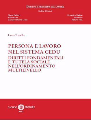Immagine di Persona e lavoro nel sistema CEDU. Diritti fondamentali e tutela sociale nell'ordinamento multilivello