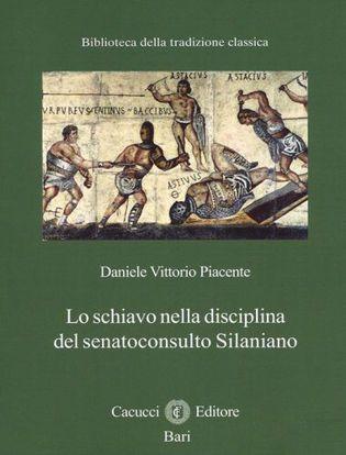 Immagine di 21) Lo schiavo nella disciplina del senatoconsulto silaniano