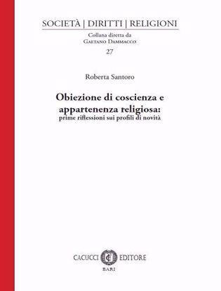 Immagine di 27 - Obiezione di coscienza e appartenenza religiosa: prime riflessioni sui profili di novità