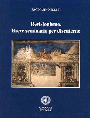 Immagine di Revisionismo. Breve seminario per discuterne.