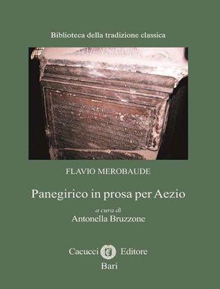 Immagine di 20-Flavio Merobaude. Panegirico in prosa per Aezio