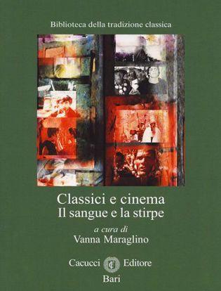 Immagine di 19) Classici e cinema Il sangue e la stirpe