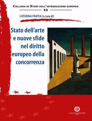 Immagine di 33 - Stato dell'arte e nuove sfide nel diritto europeo della concorrenza