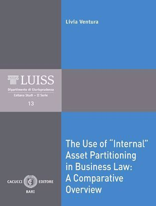 "Immagine di 13 - The Use of ""internal"" Asset Partitioning in Business law: A Comparative Overview"