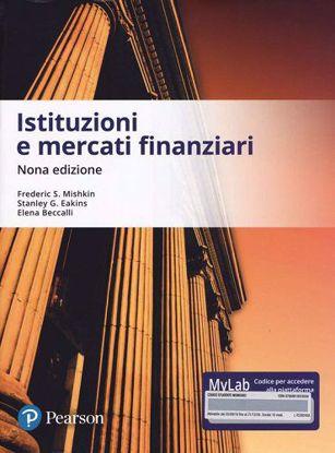 Immagine di Istituzioni e mercati finanziari. Ediz. MyLab. Con aggiornamento online