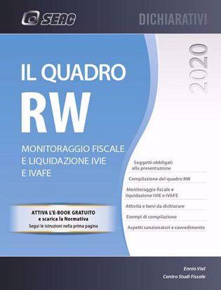Immagine di Il quadro RW 2020. Monitoraggio fiscale e liquidazione IVIE e IVAFE