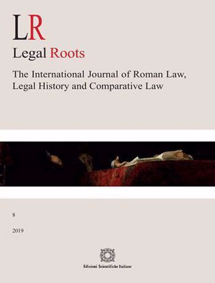 Immagine di LR. Legal roots. The international journal of roman law, legal history and comparative law (2019). Vol. 8