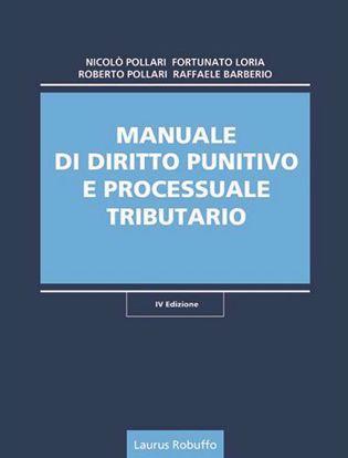 Immagine di Manuale di diritto punitivo e processuale tributario