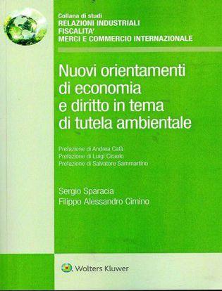 Immagine di Nuovi orientamenti di economia e diritto in tema di tutela ambientale