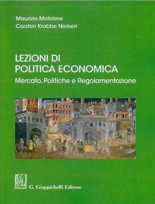 Immagine di Lezioni di politica economica. Mercato, politiche e regolamentazione