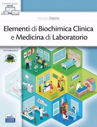 Immagine di Elementi di biochimica clinica e medicina di laboratorio