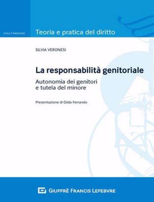 Immagine di La responsabilità genitoriale. Autonomia dei genitori e tutela del minore