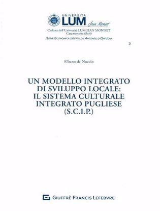 Immagine di Un modello integrato di sviluppo locale: il sistema culturale integrato pugliese (S.C.I.P.)