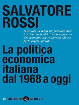 Immagine di La politica economica italiana dal 1968 a oggi