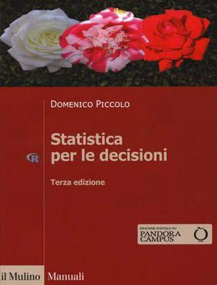 Immagine di Statistica per le decisioni. La conoscenza umana sostenuta dall'evidenza empirica