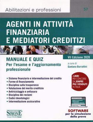 Immagine di Agenti in attività finanziaria e mediatori creditizi. Manuale e quiz