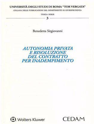 Immagine di Autonomia privata e risoluzione del contratto per inadempimento.