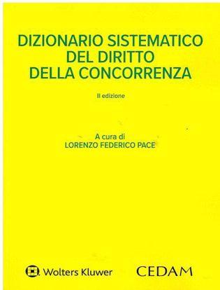 Immagine di Dizionario sistematico del diritto della concorrenza.