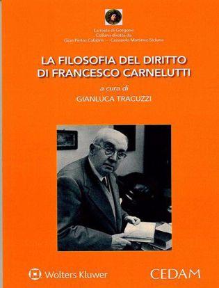 Immagine di La filosofia del diritto di Francesco Carnelutti.