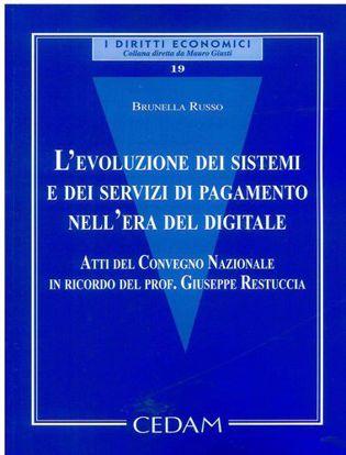 Immagine di L'evoluzione dei sistemi e dei servizi di pagamento nell'era digitale.