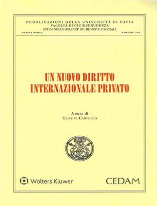 Immagine di Un nuovo diritto internazionale privato.