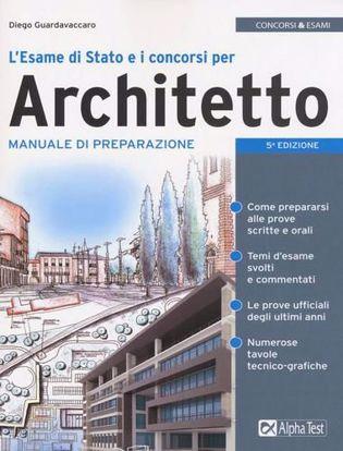 Immagine di L'esame di Stato e i concorsi per architetto. Manuale di preparazione