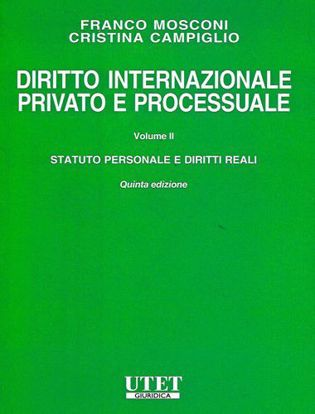 Immagine di Diritto internazionale privato e processuale. Vol. 2: Statuto personale e diritti reali.
