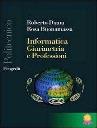 Immagine di Informatica; giurimetria e professioni