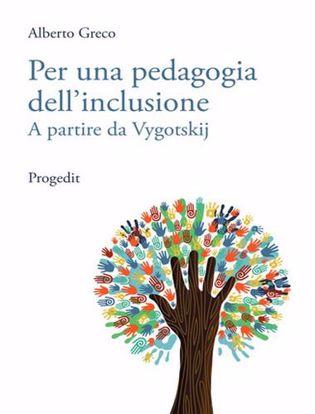 Immagine di Per una pedagogia dell'inclusione. A partire da Vygotskij