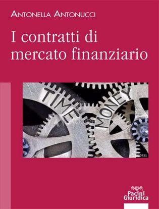 Immagine di I contratti di mercato finanziario
