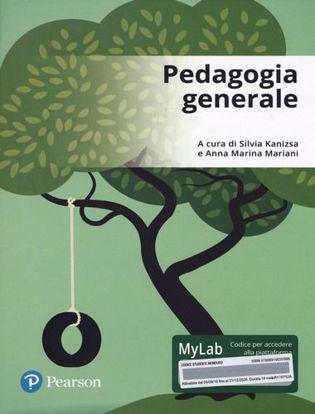 Immagine di Pedagogia generale. Ediz. mylab. Con Contenuto digitale per accesso on line