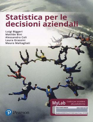 Immagine di Statistica per le decisioni aziendali. Ediz. mylab. Con eText. Con aggiornamento online