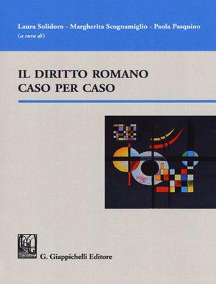 Immagine di Il diritto romano caso per caso
