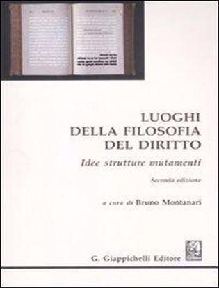 Immagine di Luoghi della filosofia del diritto. Idee strutture mutamenti