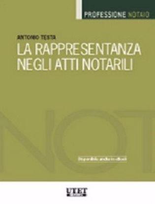 Immagine di La rappresentanza negli atti notarili