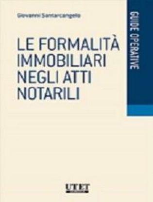 Immagine di Le formalità immobiliari negli atti notarili