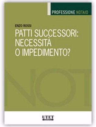 Immagine di Patti successori: necessità o impedimento?