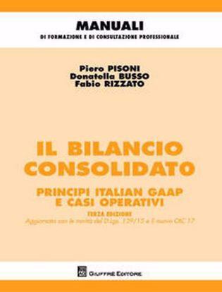 Immagine di Il bilancio consolidato. Principi italian gaap e casi operativi