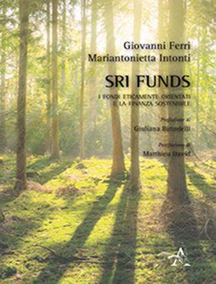 Immagine di SRI funds. I fondi eticamente orientati e la finanza sostenibile