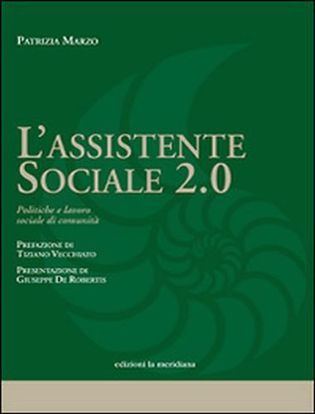 Immagine di L'assistente sociale 2.0. Politiche e lavoro sociale di comunità