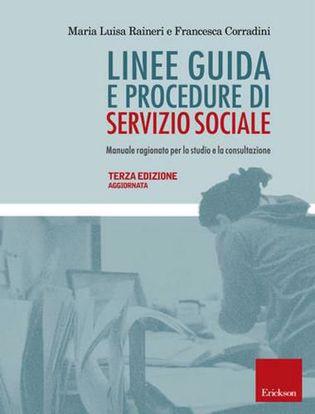 Immagine di Linee guida e procedure di servizio sociale. Manuale ragionato per lo studio e la consultazione