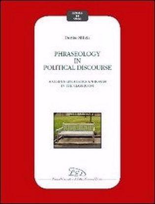 Immagine di Phraseology in political discourse. A corpus linguistics approach in the classroom