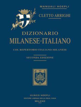 Immagine di Dizionario milanese-italiano. Col repertorio italiano-milanese