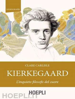 Immagine di Kierkegaard. L'inquieto filosofo del cuore