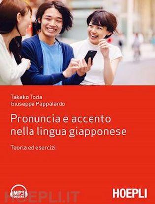 Immagine di Pronuncia e accento nella lingua giapponese. Teoria ed esercizi