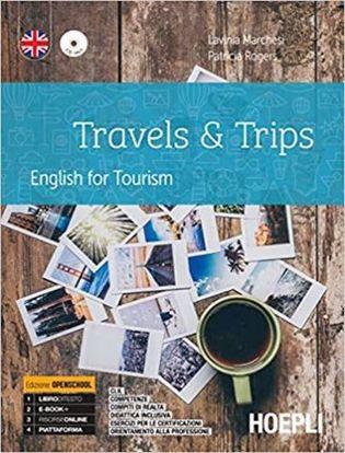 Immagine di Travels & trips. English for tourism. Ediz. openschool. Per gli Ist. professionali alberghieri. Con e-book. Con espansione online. Con CD-Audio
